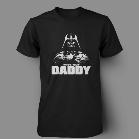 Vader-Whos-Your-Daddy-Shirt